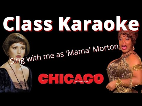 Class Karaoke (Velma only) from Chicago