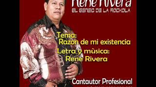 Razón de mi existencia - Rene Rivera - El Genio de la Rockola  - 101%ROCKOLA !! - #30