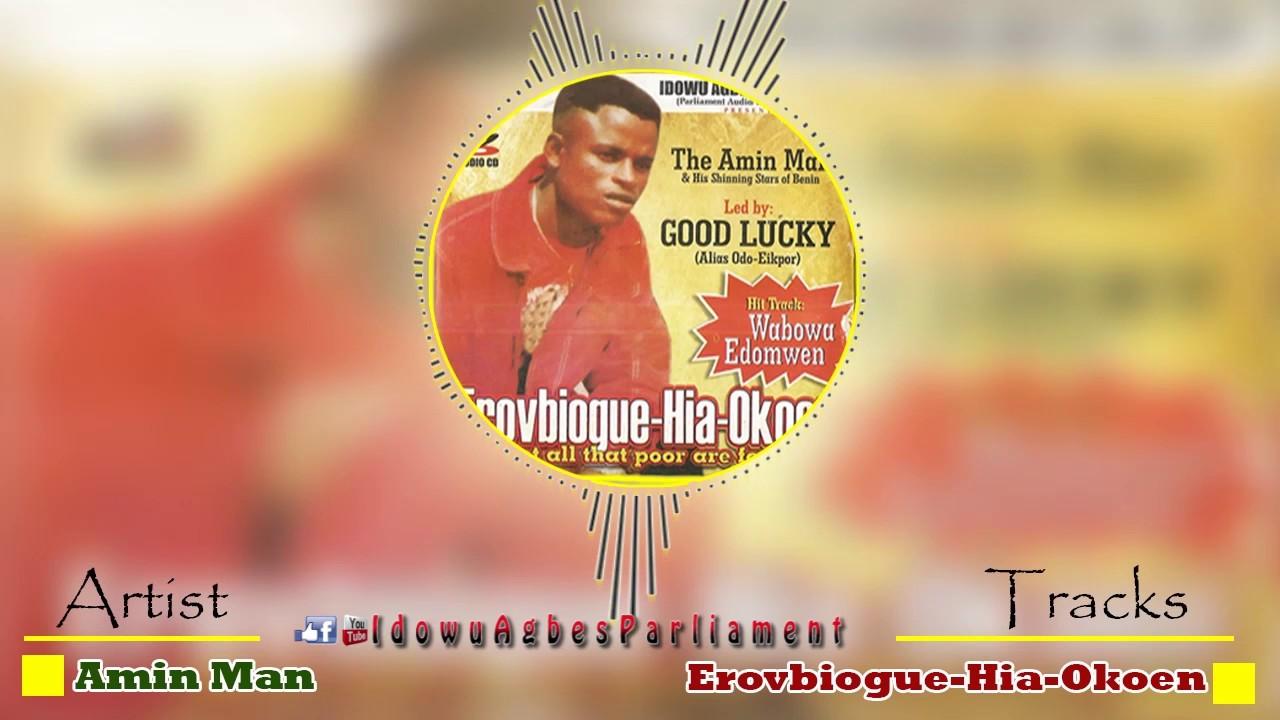 Download Latest Benin Music - Ereovbigue Hia Okoen by Amin Man (Amin Man Music)