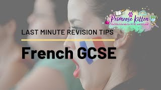 Last Minute Revision Tips for GCSE French