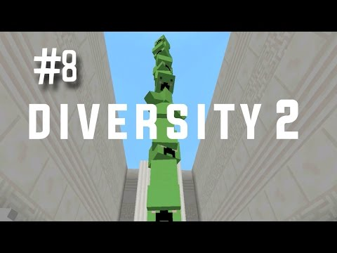 CREEPER TOWER - DIVERSITY 2 (EP.8)