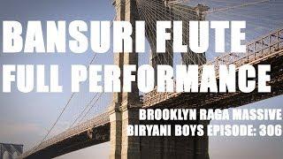 Welcome to the world of biryani boys! www.thebiryaniboys.comraga basant: brooklyn raga massiveback by popular demand, extended footage bangin' bansuri...