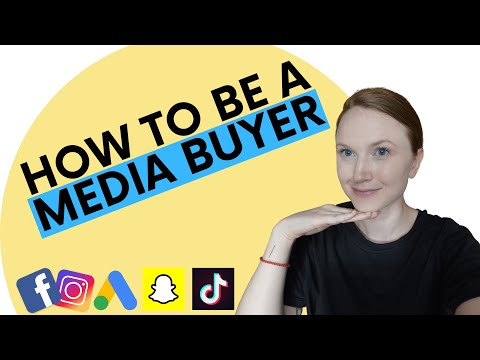 HOW TO BE A MEDIA BUYER // Make 6-Figures Advertising on Facebook, Google, Snapchat, & TikTok
