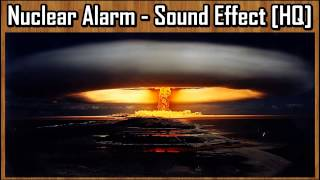 Nuclear Alarm - Sound Effect [HQ]