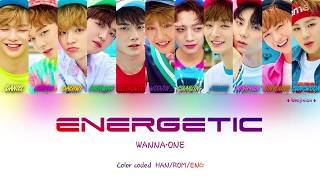 Wanna One (워너원) - Energetic (에너제틱) Lyrics (Color Coded H/R/E)
