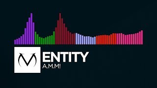 [Full Flavor] - Entity - A.M.M! [Free Download]