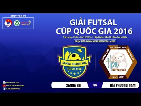 Trực tiếp: Sanna Khánh Hòa vs Hải Phương Nam PN (Giải Futsal Cúp Quốc Gia 2016)