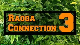 Ragga Connection 3 - 20# (I