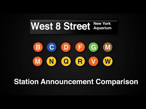 ᴴᴰ West 8 Street - NY Aquarium Station Announcement Comparison for the B C D F G M N Q R V W Trains