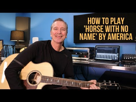 How to play Horse With No Name  America