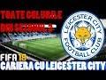 FIFA 18 Romania Cariera cu Leicester City / Toate golurile din sezonul 2