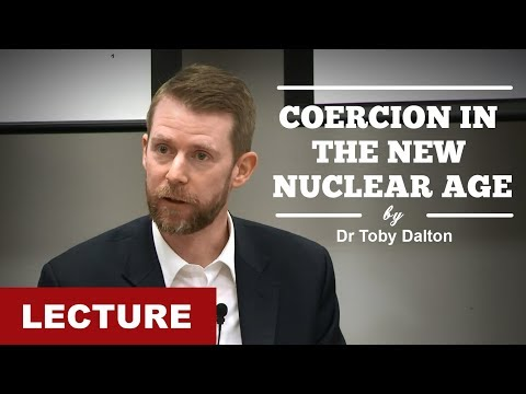 [Lecture] Coercion in the New Nuclear Age