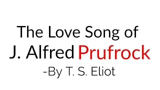 The Love Song of J. Alfred Prufrock By T. S. Eliot in Hindi Line by Line explanation