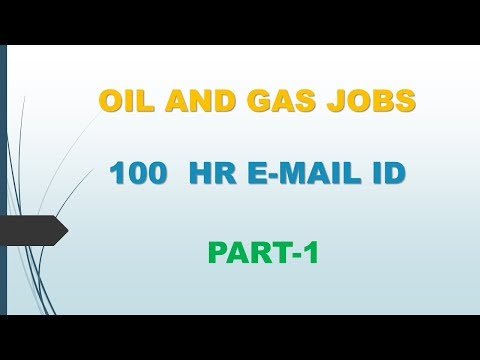 OIL AND GAS RECRUITING COMPANIES AND  HR EMAIL ID PART 1