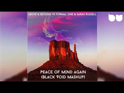 Formal One & Sarah Russell vs Above & Beyond - Peace Of Mind Again (Black Void Mashup)