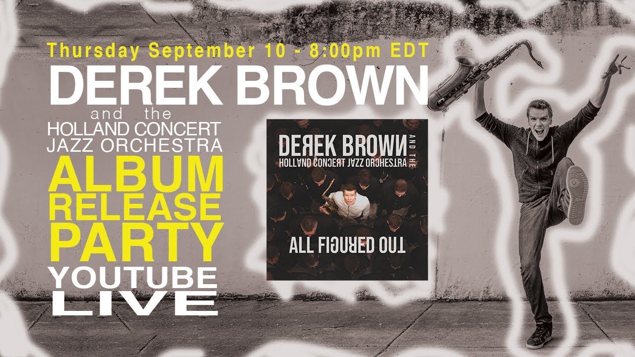 Derek Brown - ALL FIGURED OUT Album Release Party