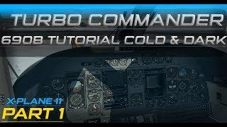 Carenado Turbo Commander 690B Cold/Dark Tutorial Part 1