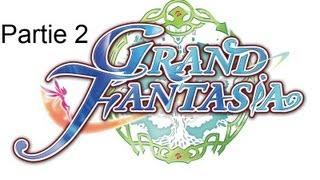 Test Grand Fantasia par Nazband et Adraeth, partie 2/4