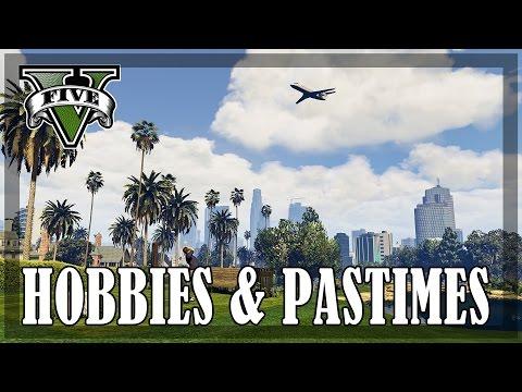 GTA 5 - Hobbies, Pastimes & Activities