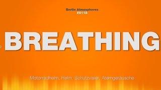 Breathing SOUND EFFECT - Breathing under a Helmet Atmen unterm Helm SOUND