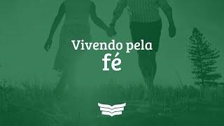 Culto Noite | Vivendo Pela Fé (Hb 10:32-39; 11:1-6), Pr. Amauri Oliveira