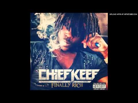 Chief Keef - Kay Kay (Finally Rich) (Full) (CDQ)