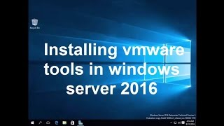 How To Install Vmware Tools In Windows Server 2016