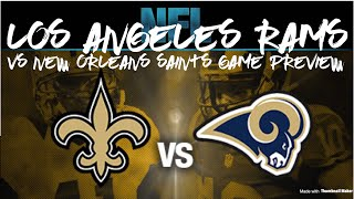 NFL Game Preview | Los Angeles Rams vs New Orleans Saints Breakdown and Prediction