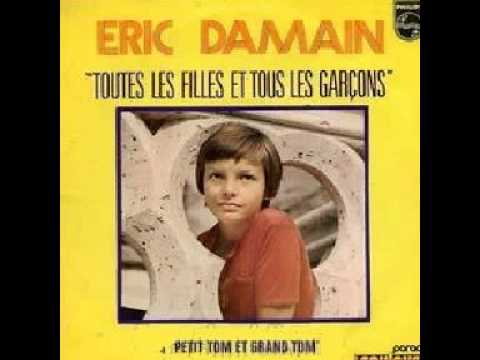 Eric DAMAIN - Petit Tom et grand Tom (1972)