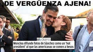 ¡ESPANTOSO RIDÍCULO: MONCLOA DIFUNDE FOTOS DE UN SÁNCHEZ AL QUE LAS AMERICANAS SE COMEN A BESOS!