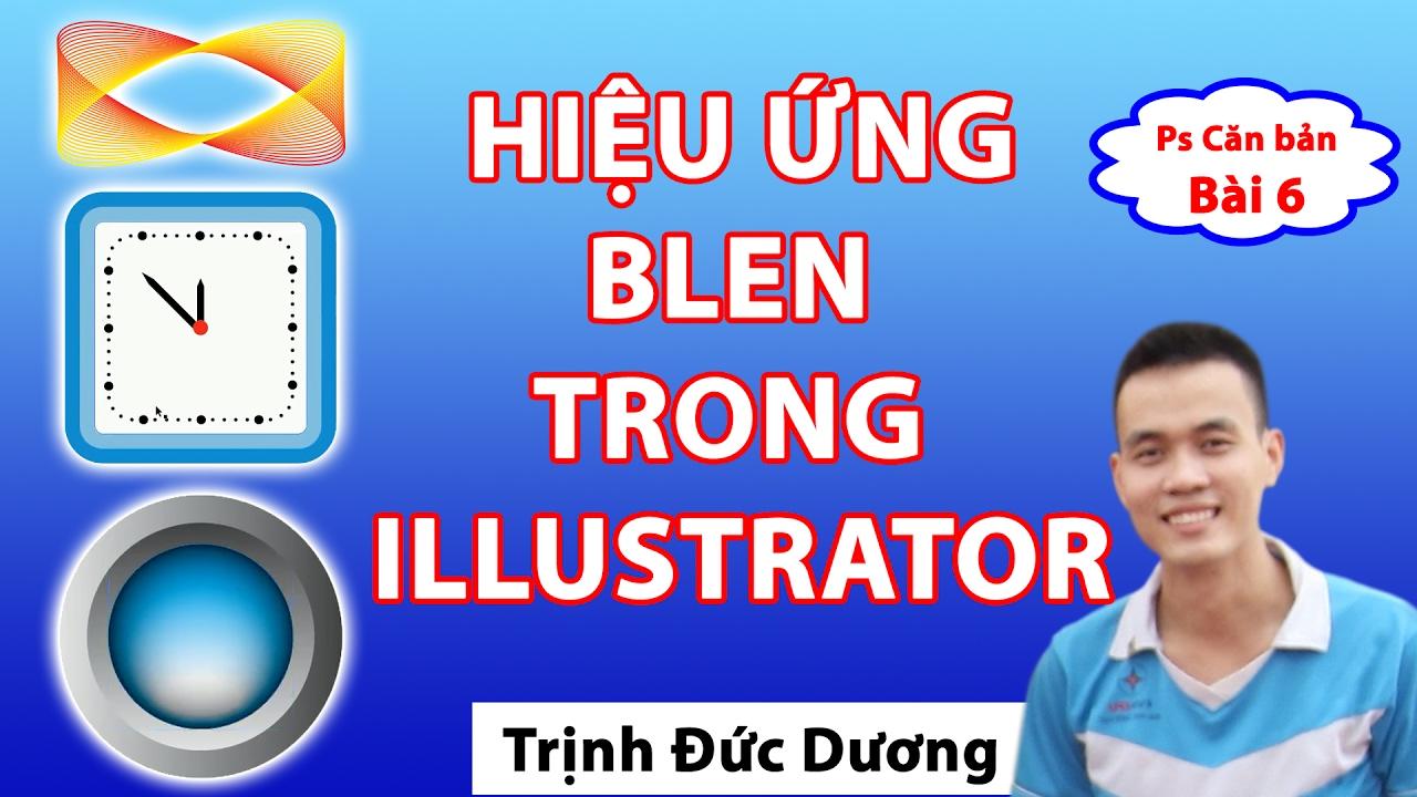 Hướng dẫn Sử dụng Blend tool trong Adobe Illustrator | Full HD | Tự Học Đồ Hoạ