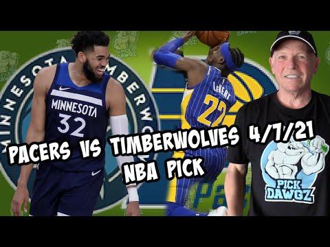 Minnesota Timberwolves vs Indiana Pacers 4/7/21 Free NBA Pick and Prediction NBA Betting Tips