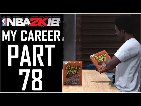 """NBA 2K18 - My Career - Let's Play - Part 78 - """"On The Cover Of Reese Puffs Cereal"""""""