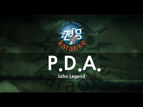 John Legend-P.D.A. (We Just Don't Care) (Instrumental Version) [ZZang KARAOKE]