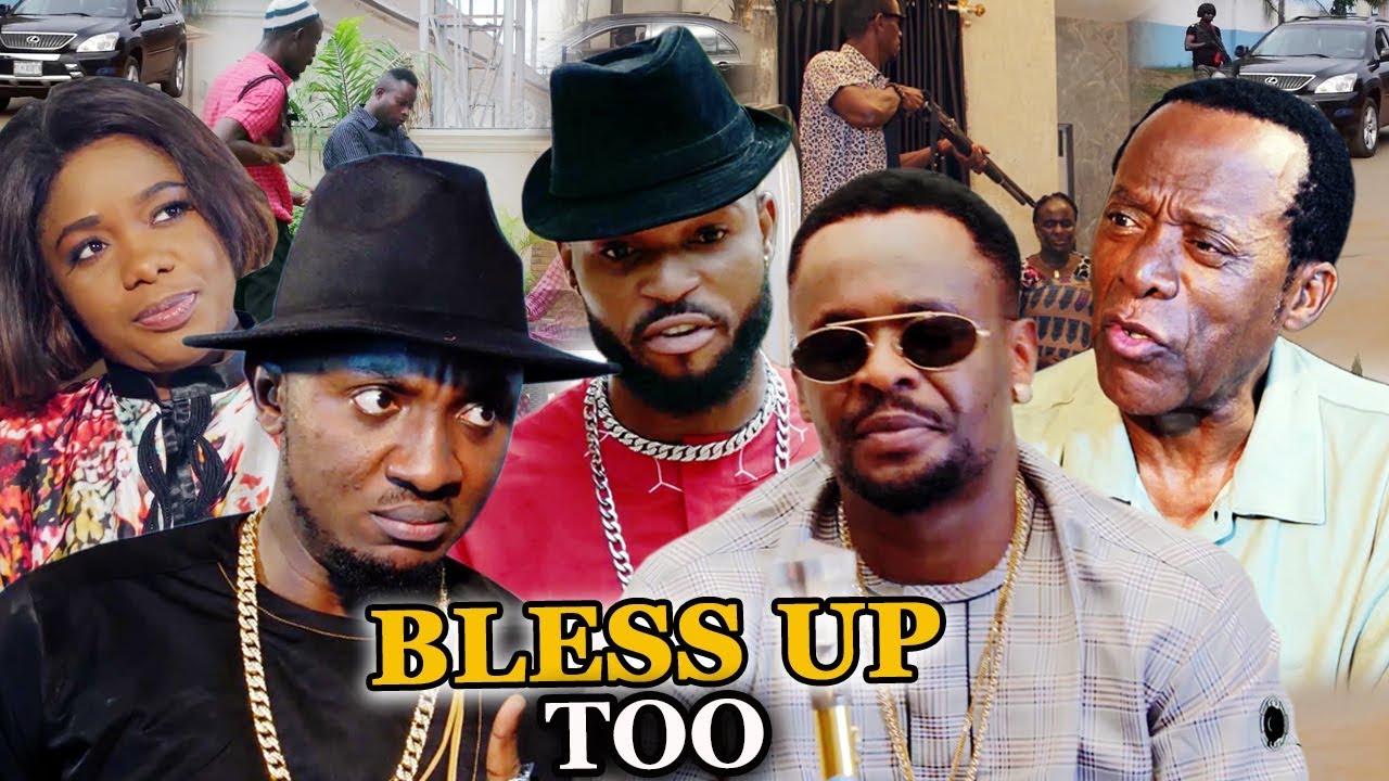 Download BLESS UP TOO Season 5 & 6 Zubby Micheal - 2019 Latest Nigerian Nollywood New Movie