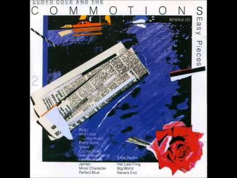 Lloyd Cole And The Commotions - Why I Love Country Music