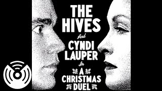 The Hives & Cyndi Lauper In A Christmas Duel