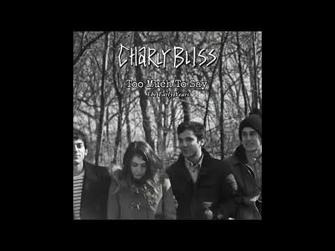 Download Charly Bliss - Too Much To Say: The Early Years FULL BOOTLEG Mp4 baru