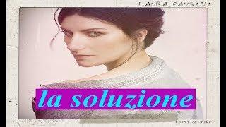 Laura Pausini - La soluzione  (Subt. al español/lo spagnolo).