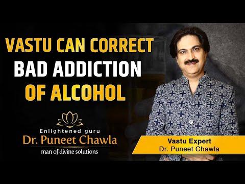 How Vastu Can Correct Bad Addiction of Alcohol? Vastu & Alcohol, Bad Addictions