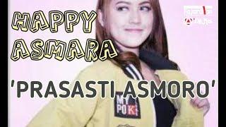 Download Prasasti Asmoro Voc. HAPPY ASMARA #SpesialLirik