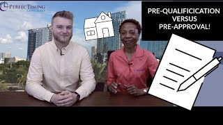 Pre-Qualified versus Pre-Approval when Searching for a New Home