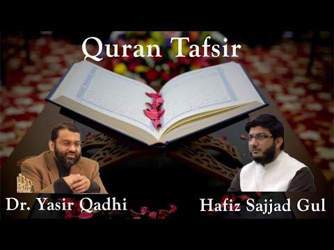 Quran Tafsir #27: Surah al-Mujadilah to Surah At-Tahrim | Shaykh Dr. Yasir Qadhi & Shaykh Sajjad Gul