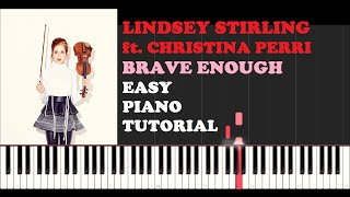Lindsey Stirling ft . Christina Perri - Brave Enough (Piano Tutorial With Synthesia) How I Played It