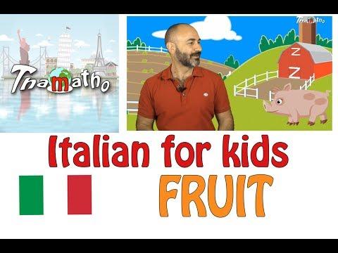 Italian for kids - Fruit - La frutta