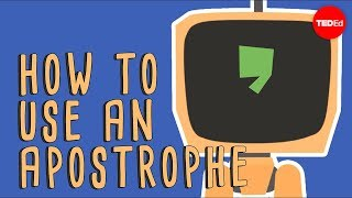 View full lesson: http://ed.ted.com/lessons/when-to-use-apostrophes...