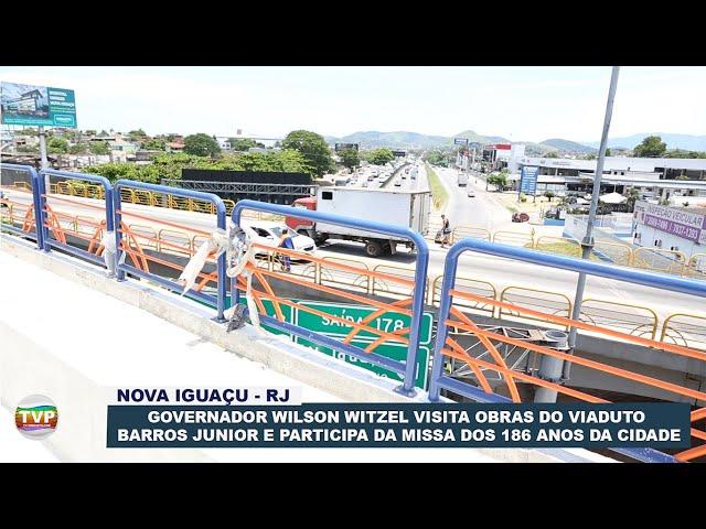GOVERNADOR WITZEL VISITA OBRAS DO VIADUTO BARROS JUNIOR E PARTICIPA DA MISSA DOS 186 ANOS DA CIDADE