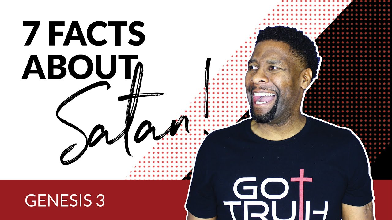 7 VERY INTERESTING Facts About Satan | Genesis 3