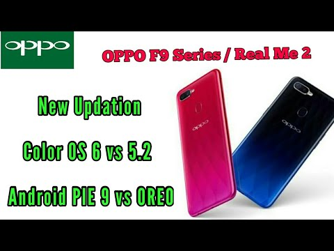 Oppo F9 & F9 Pro Color Os & Android Pie Update | Real Me 2 Color Os &  Android Pie Update