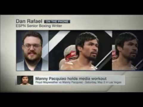 Dan Rafael Report | Manny Pacquiao Vs Floyd Mayweather News | Manny Pacquiao Hold Media Workouts